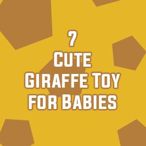 Giraffe Toy for Babies