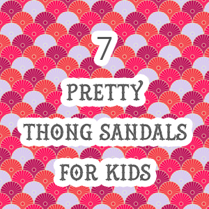 Thong Sandals for Kids